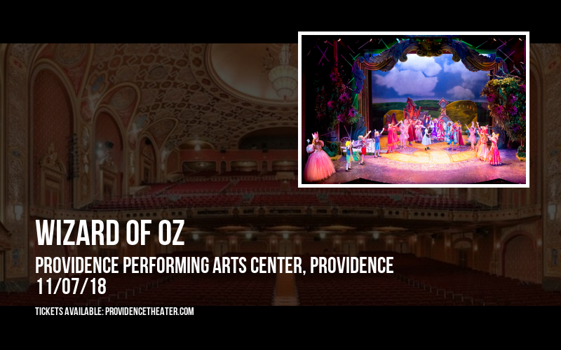 Wizard of Oz at Providence Performing Arts Center