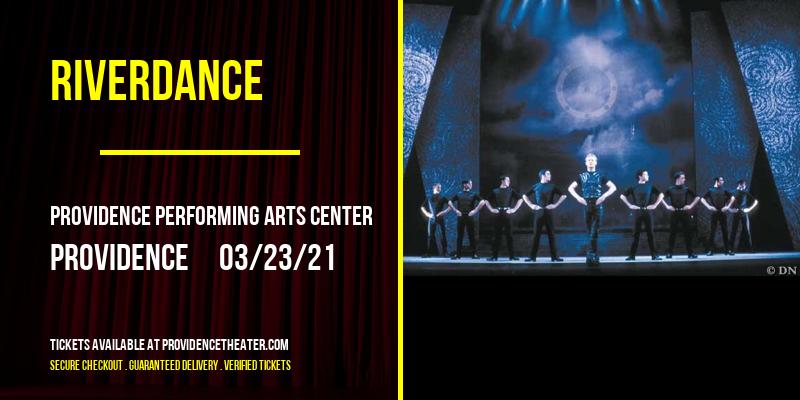 Riverdance at Providence Performing Arts Center