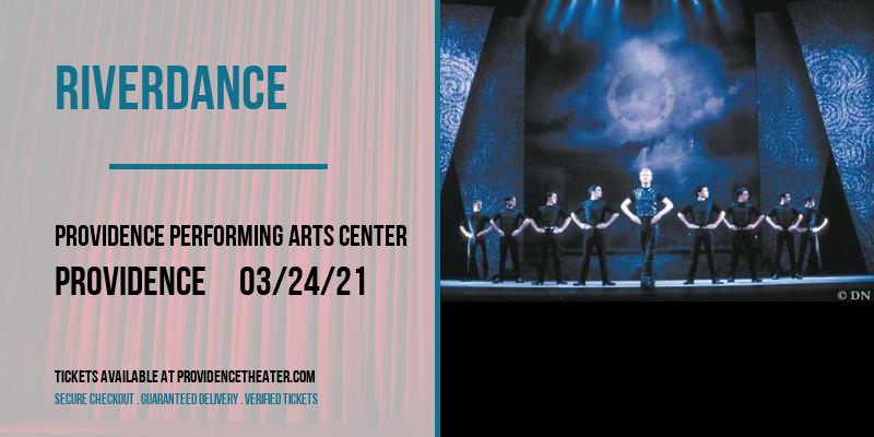 Riverdance [POSTPONED] at Providence Performing Arts Center
