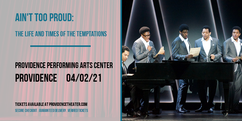 Ain't Too Proud: The Life and Times of The Temptations [POSTPONED] at Providence Performing Arts Center