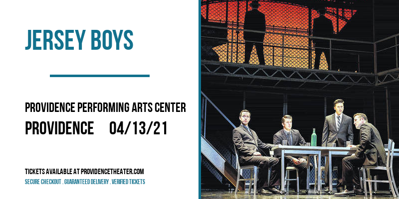 Jersey Boys [POSTPONED] at Providence Performing Arts Center