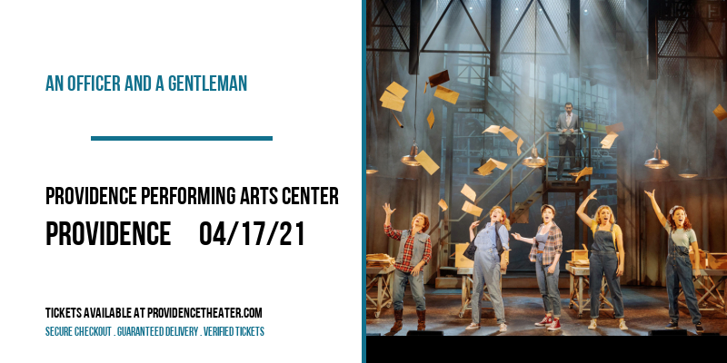 An Officer and a Gentleman [POSTPONED] at Providence Performing Arts Center