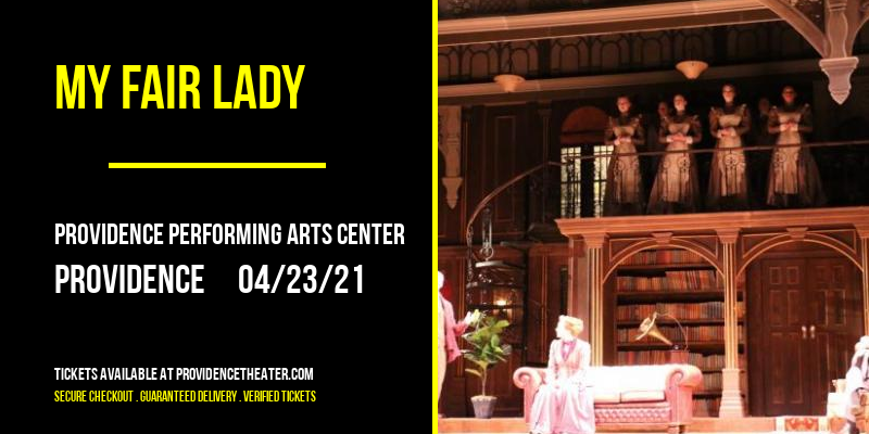 My Fair Lady [POSTPONED] at Providence Performing Arts Center