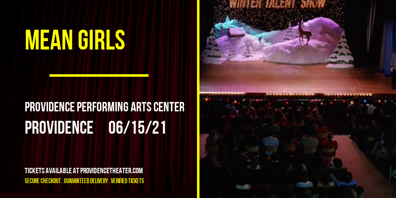 Mean Girls [POSTPONED] at Providence Performing Arts Center