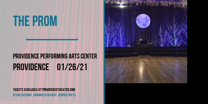 The Prom [CANCELLED] at Providence Performing Arts Center