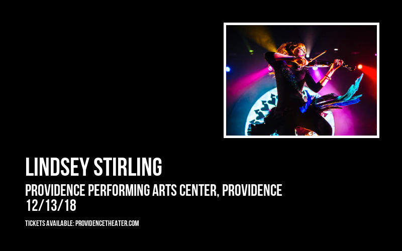 Lindsey Stirling at Providence Performing Arts Center