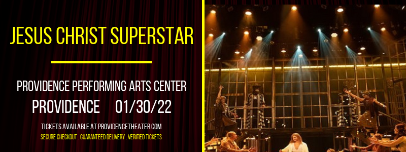 Jesus Christ Superstar at Providence Performing Arts Center