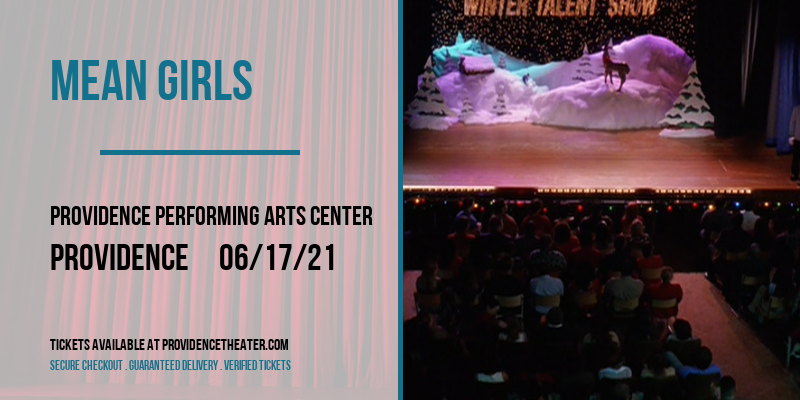 Mean Girls [CANCELLED] at Providence Performing Arts Center
