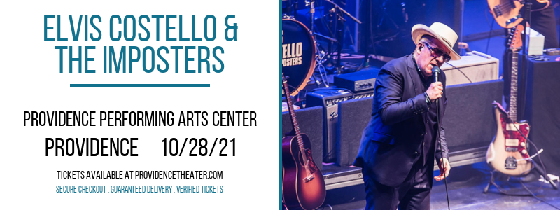 Elvis Costello & The Imposters at Providence Performing Arts Center