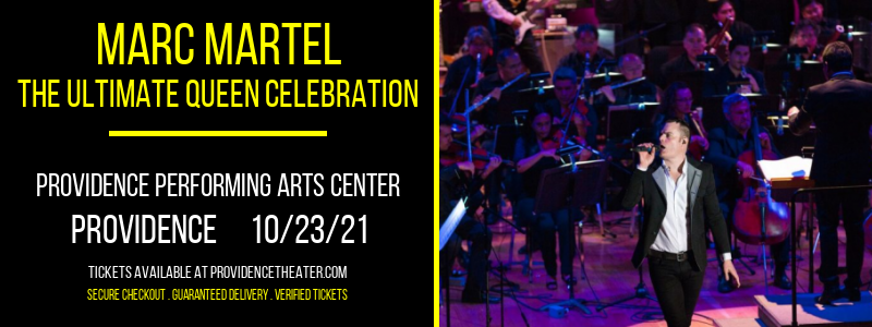 Marc Martel - The Ultimate Queen Celebration at Providence Performing Arts Center